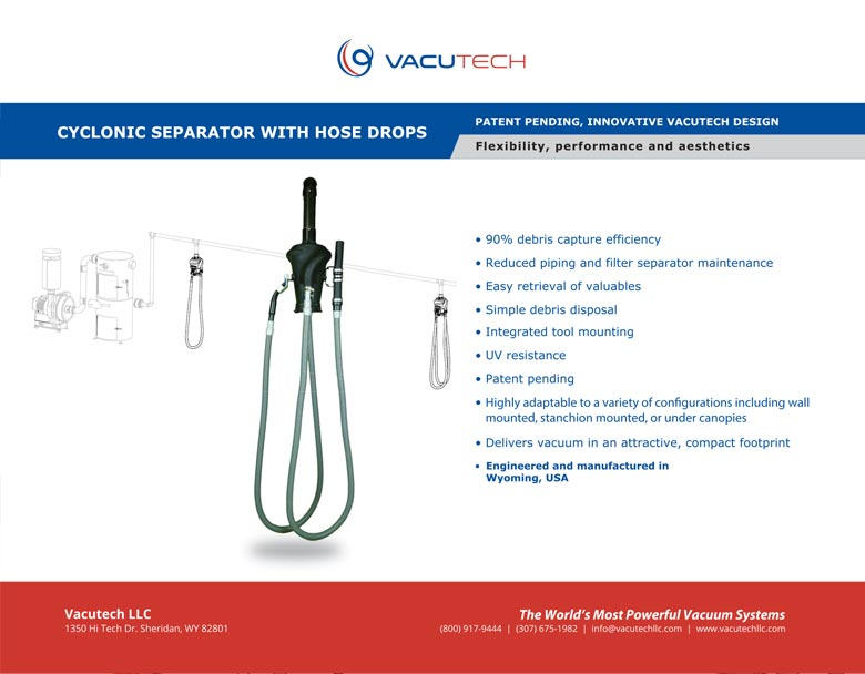 Cyclonic Separators With Hose Drops